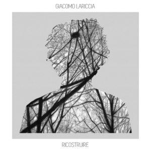 copertina-ricostruire_giacomo_lariccia